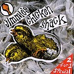 Jimmie's Chicken Shack 2 For 1 Special