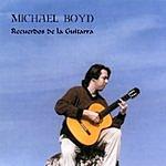 Michael Boyd Recuerdos De La Guitarra