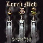 Lynch Mob Smoke This