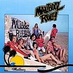 The Malibooz Malibooz Rule!