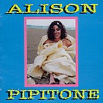 Alison Pipitone Like Being Born