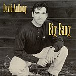 David Anthony Big Bang