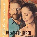 Minas Dreams Of Brazil