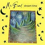 Mr. Band Dream Time
