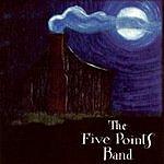 The Five Points Band The Five Points Band