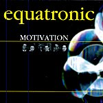 Equatronic Motivation