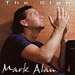 Mark Alan The Sign