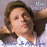 Marc Vincent Answer In My Eyes