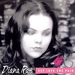 Diana Rae Get Into The Pain