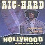 Ric-Hard Hollyhood Swangin'