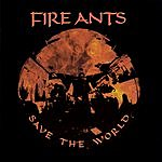 Fire Ants Save The World
