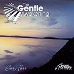Gary Farr The Gentle Awakening