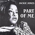 Jackie Jones Part Of Me