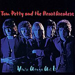 Tom Petty & The Heartbreakers You're Gonna Get It!