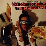 The Flaming Lips She Don't Use Jelly