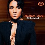Amanda Ghost Filthy Mind