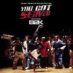 B2K B2K Presents 'You Got Served' Soundtrack