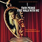 Angelo Badalamenti Twin Peaks - Fire Walk With Me: Music From The Motion Picture