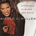 Nicole C. Mullen Christmas In Black And White