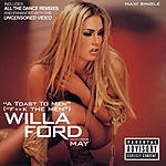 Willa Ford A Toast To All Men (F*ck The Men) (Parental Advisory)