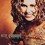 Erin O'Donnell No Place So Far