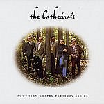 The Cathedrals Southern Gospel Treasury: The Cathedrals