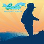 Melissa Etheridge Breathe