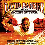 David Banner MTA2: Baptized In Dirty Water (Edited)