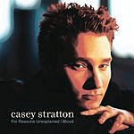 Casey Stratton For Reasons Unexplained - digital download exclusive