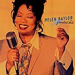 Helen Baylor Greatest Hits