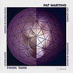 Pat Martino Think Tank
