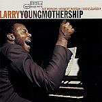 Larry Young Mothership