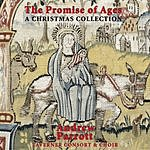 Andrew Parrott The Promise Of Ages: A Christmas Collection
