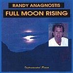 Randy Anagnostis Full Moon Rising