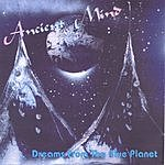 Ancient Mind Dreams From The Blue Planet