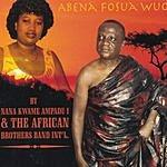 Nana Kwame Ampadu I Abena Fosua Wuo