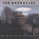 The Barnacles Inland & Otherwise