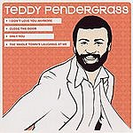 Teddy Pendergrass Soul Singles: I Don't Love You Anymore/Close The Door/Only You/The Whole Town's Laughing At Me