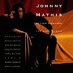 Johnny Mathis Better Together: The Duet Album