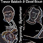 Trevor Baldock Temporarily Superhuman