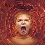 38 Acres Live God Loud