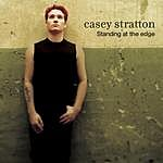Casey Stratton Standing At The Edge