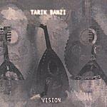 Tarik Banzi Vision