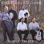 Appalachian Celtic Consort Drop O' The Pure