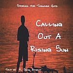K. Sean Buvala Calling Out A Rising Sun: Stories For Teenage Guys