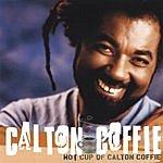 Calton Coffie Hot Cup Of Calton Coffie