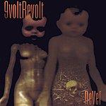 9 Volt Revolt Never