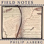 Philip Aaberg Field Notes