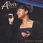 Alva Copeland Always There