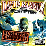David Banner MTA2 - Baptized in Dirty Water: Screwed and Chopped (Parental Advisory)